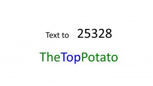 Sign up for text messages to encourage active living. Text TheTopPotato to 25328 to sign up!